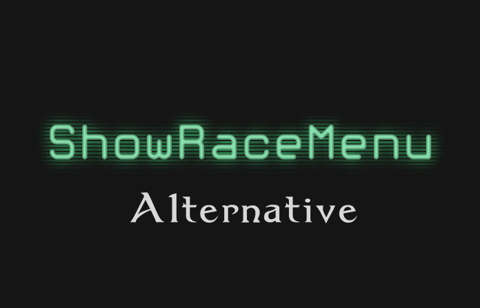 Альтернативный ShowRaceMenu / ShowRaceMenu Alternative