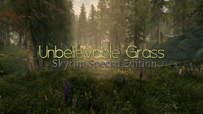 Удивительная трава II / Unbelievable Grass Two - Графика - Skyrim LE