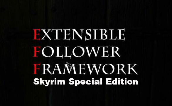 EFF - Extensible Follower Framework SSE - Геймплей - Skyrim