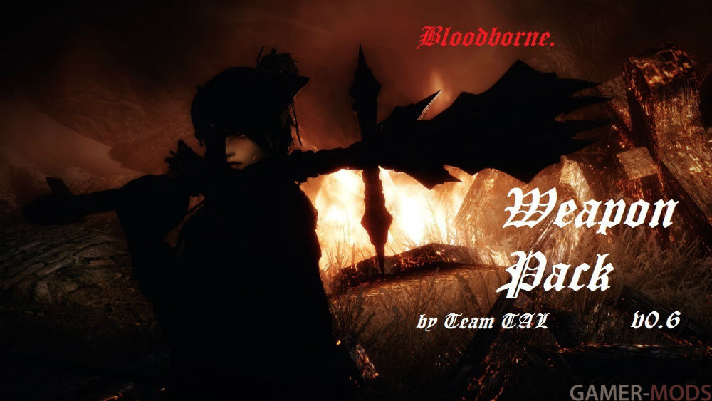 Bloodborne Weapon Pack by Team TAL / Bloodborne  Арсенал - Оружие